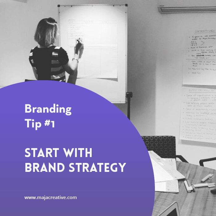 Start with brand Strategy